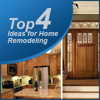 Top 4 Ideas for Home Remodeling